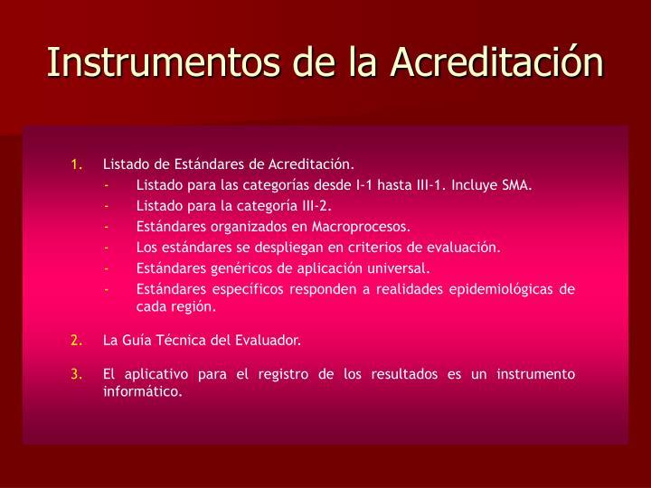 Instrumentos de la Acreditación