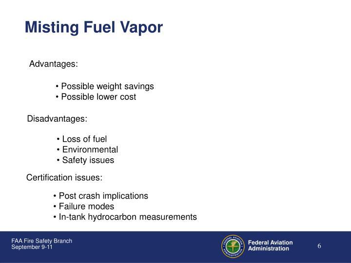 Misting Fuel Vapor