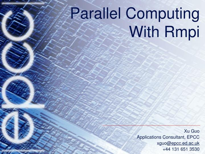 Parallel computing with rmpi
