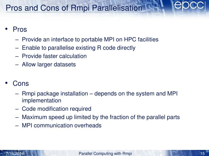 Pros and Cons of Rmpi Parallelisation