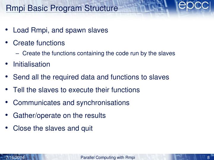 Rmpi Basic Program Structure