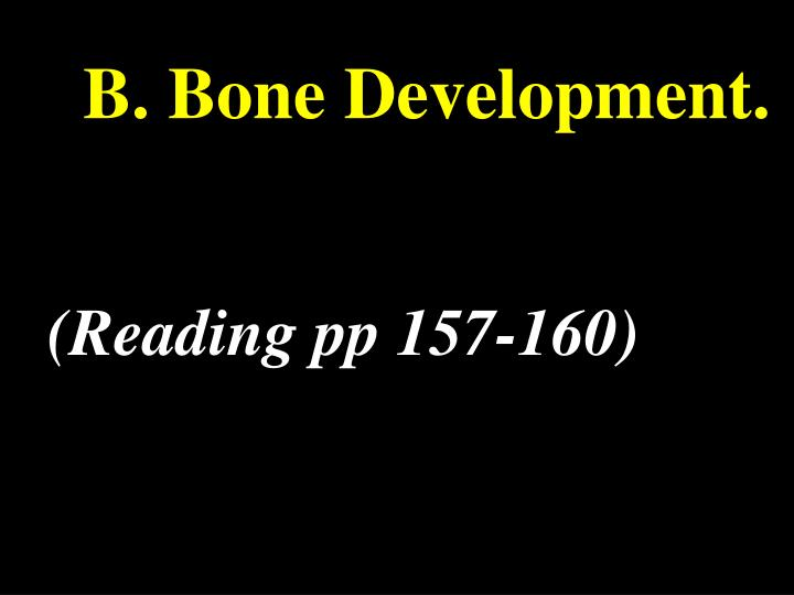 B. Bone Development.