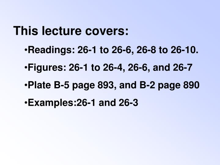 This lecture covers: