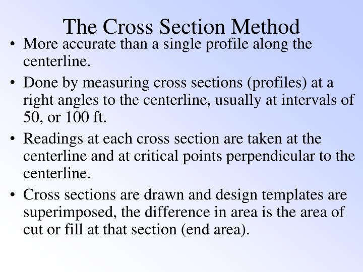 The Cross Section Method