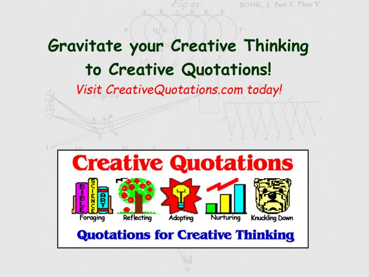 Gravitate your Creative Thinking