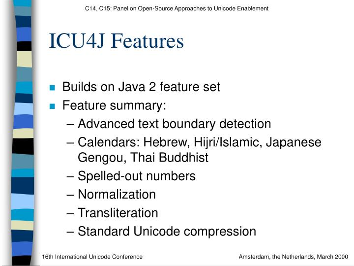 ICU4J Features