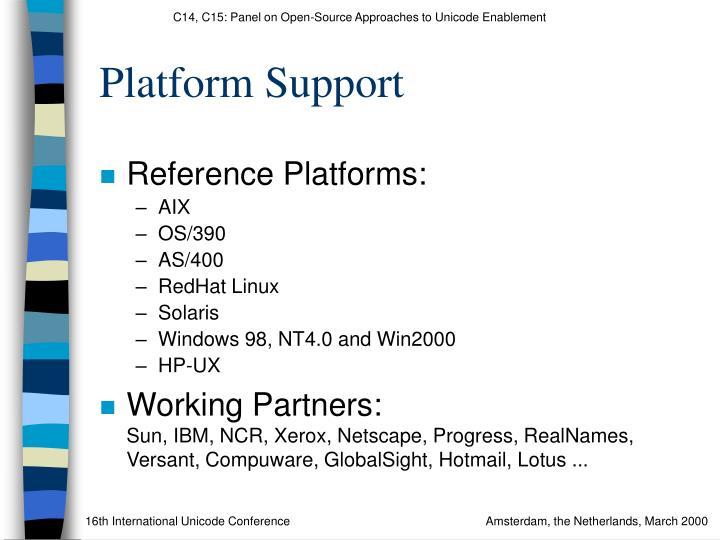Platform Support