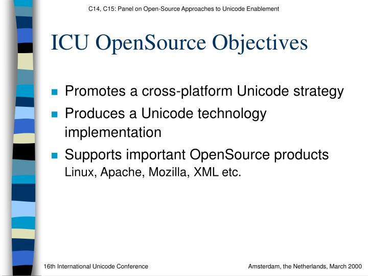 ICU OpenSource Objectives