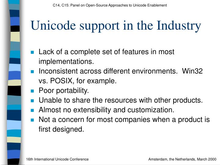 Unicode support in the Industry