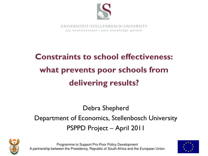 Constraints to school effectiveness what prevents poor schools from delivering results