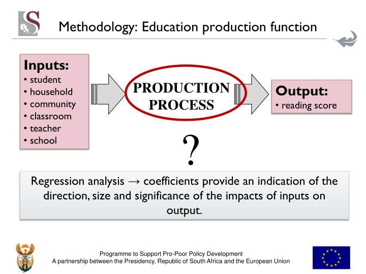 Methodology: Education production function