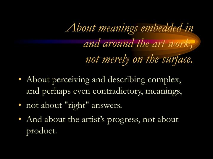 About meanings embedded in