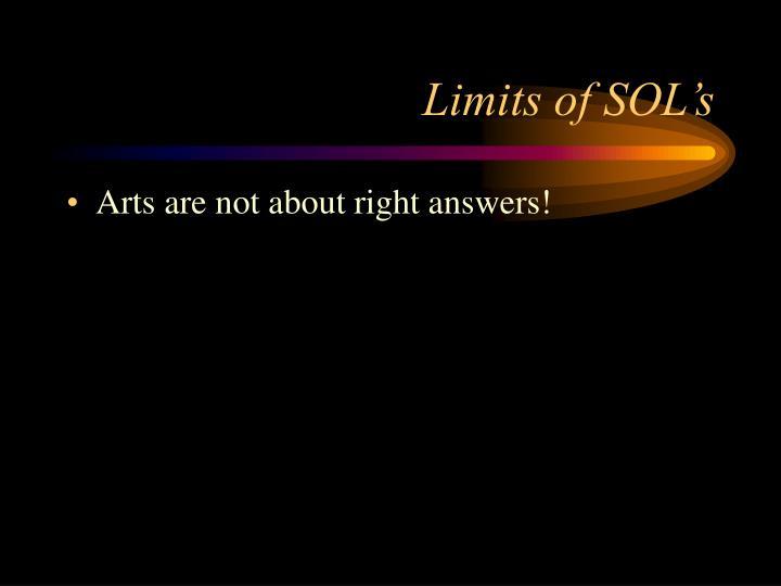Limits of SOL's