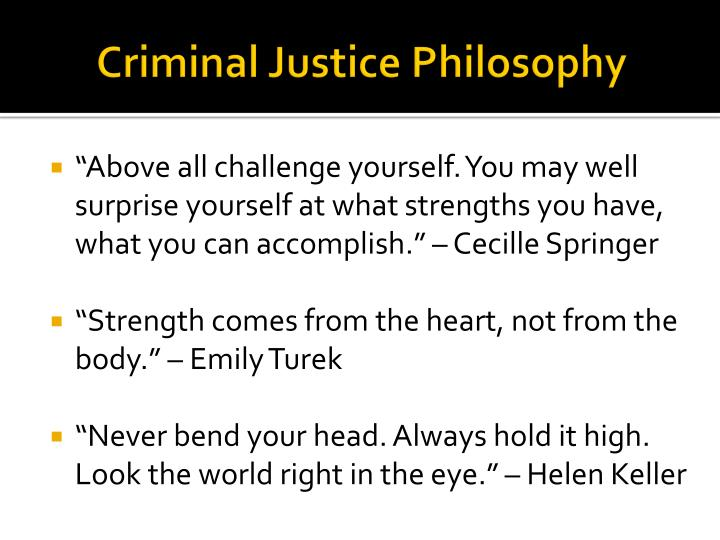 Criminal Justice Philosophy