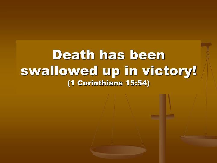 Death has been