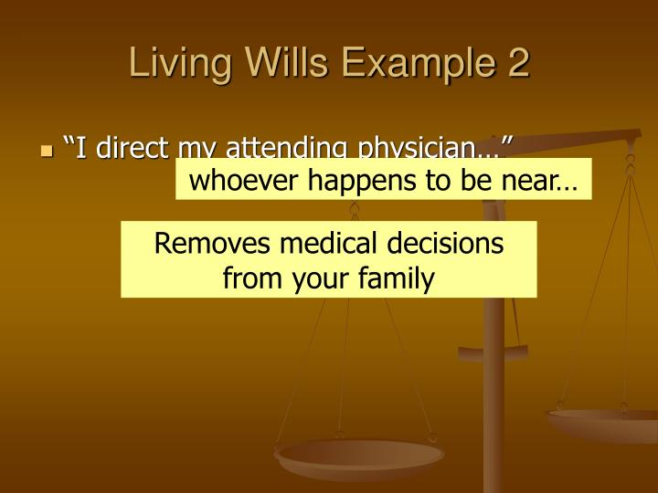 Living Wills Example 2