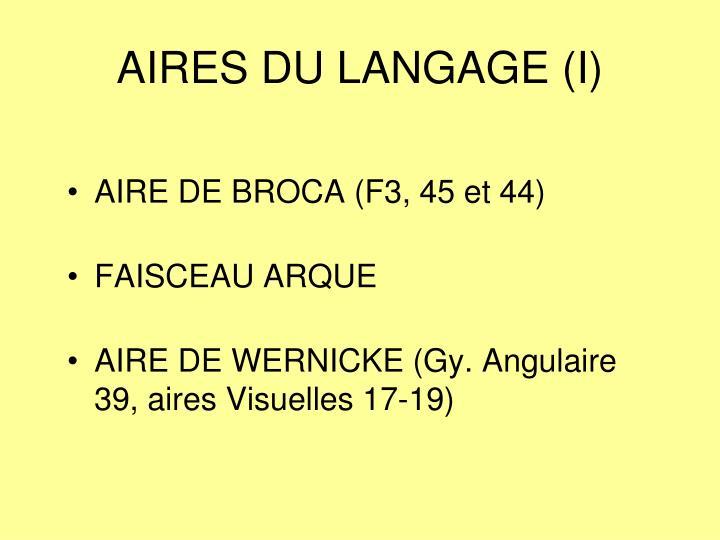 AIRES DU LANGAGE (I)