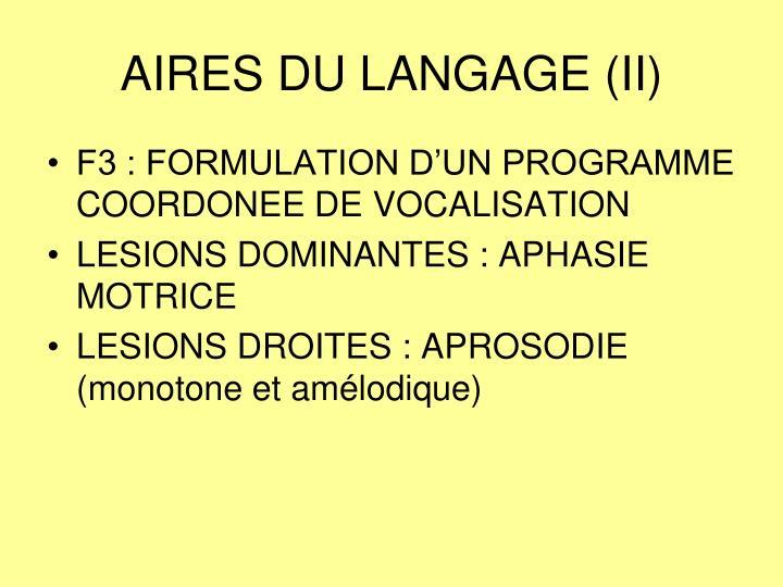 AIRES DU LANGAGE (II)