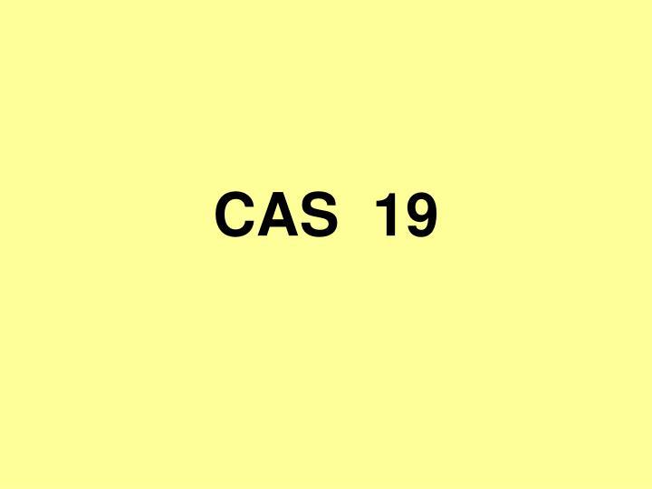 CAS  19