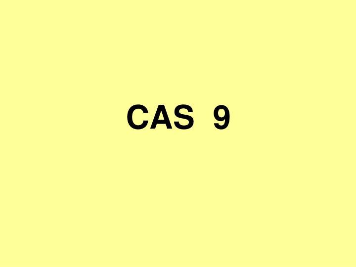 CAS  9