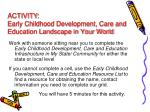 activity early childhood development care and education landscape in your world