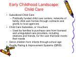 early childhood landscape child care1
