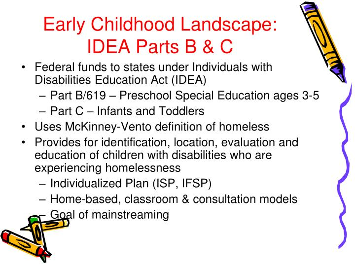 Early Childhood Landscape: IDEA Parts B & C