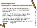 removing barriers strategies for awareness and identification