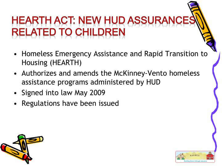 Homeless Emergency Assistance and Rapid Transition to Housing (HEARTH)