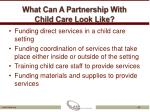 what can a partnership with child care look like