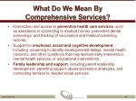 what do we mean by comprehensive services