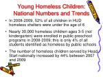 young homeless children national numbers and trends