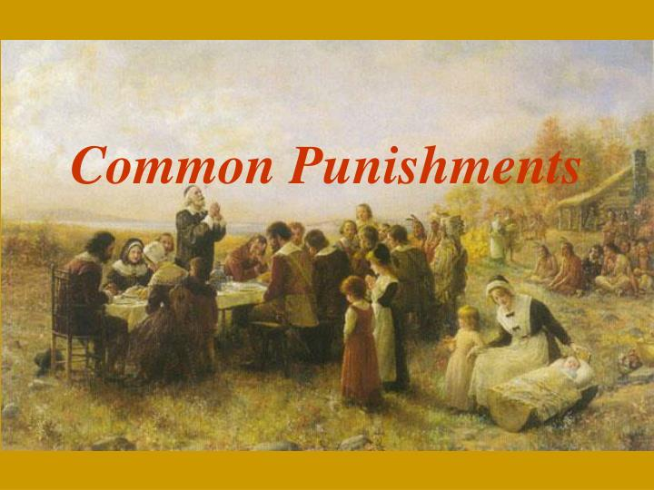 Common Punishments