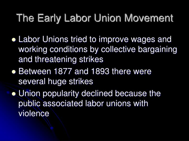 The Early Labor Union Movement