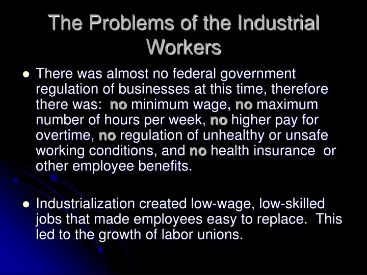 The Problems of the Industrial Workers