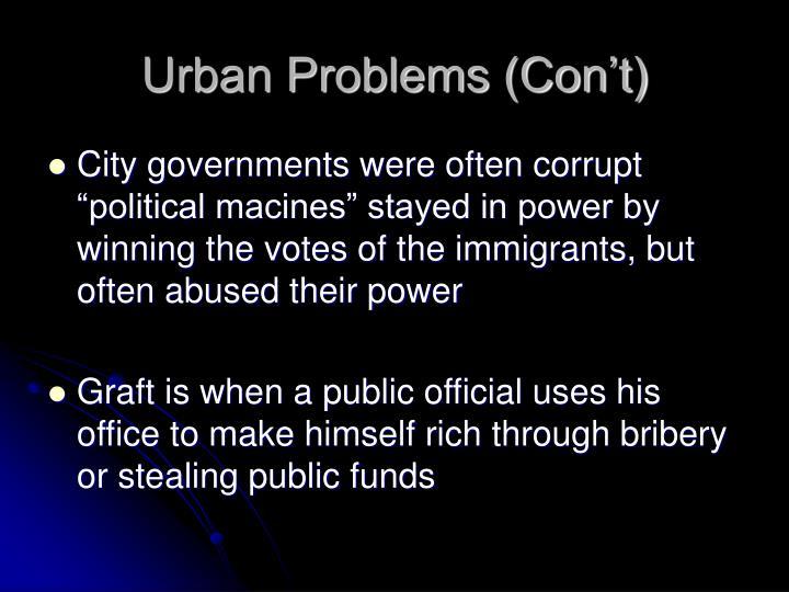 Urban Problems (Con't)