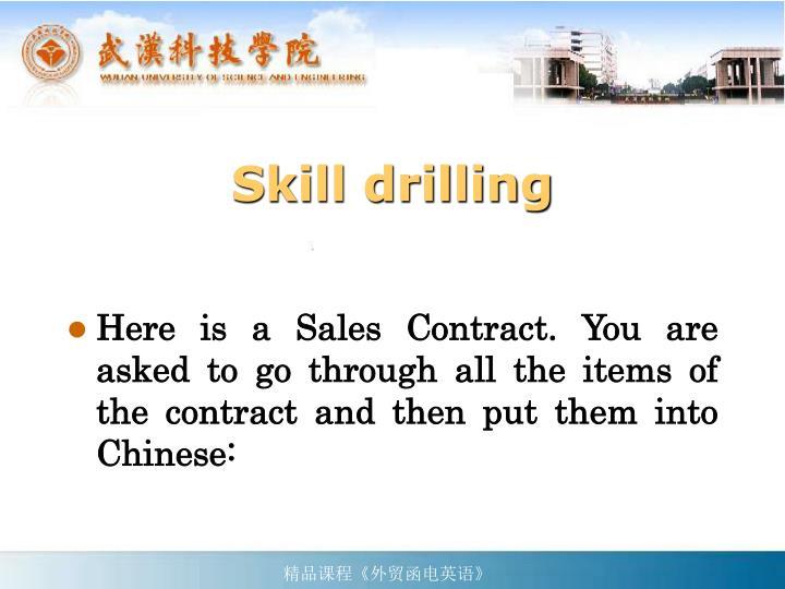 Skill drilling