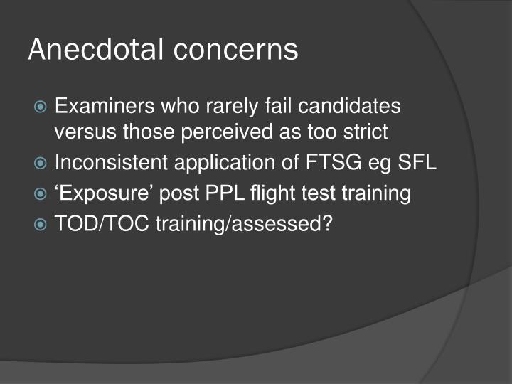 Anecdotal concerns