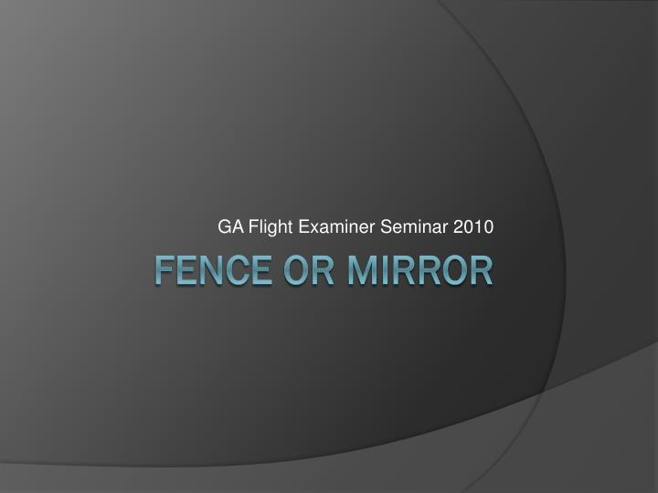 Ga flight examiner seminar 2010