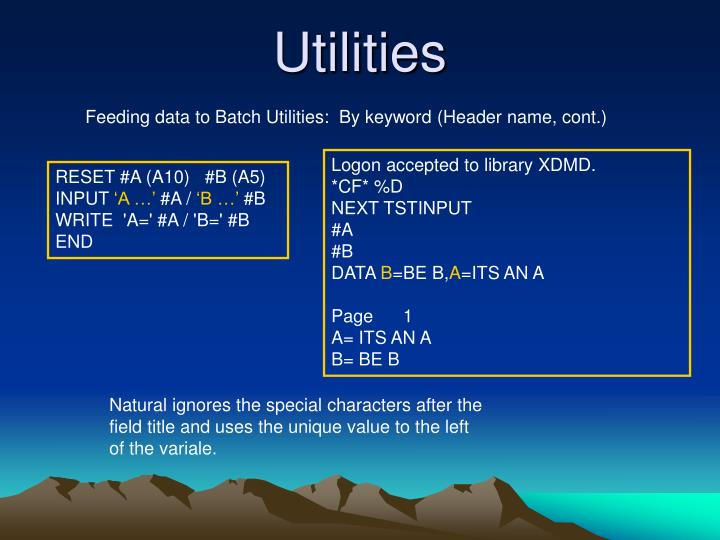 Feeding data to Batch Utilities:  By keyword (Header name, cont.)