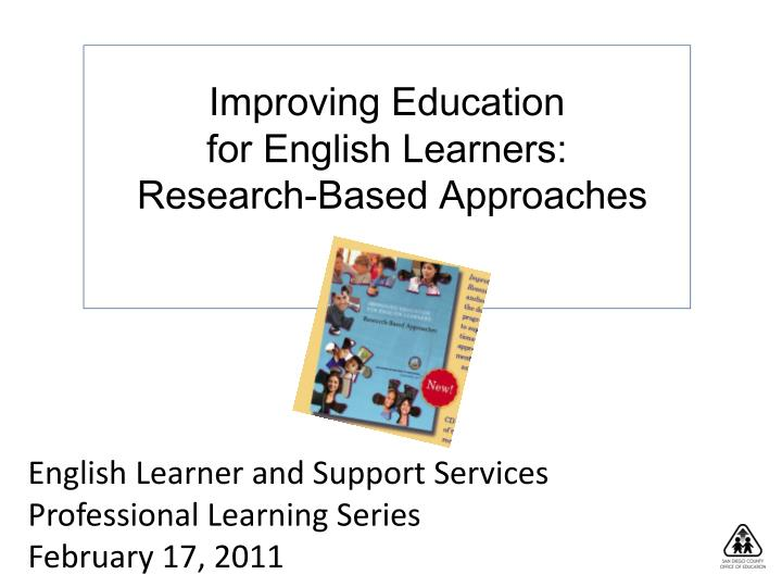 Improving education for english learners research based approaches