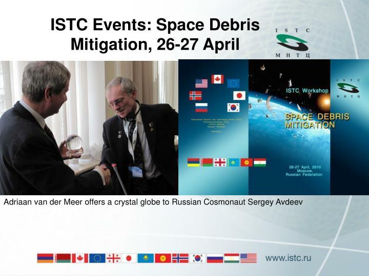 ISTC Events: Space Debris Mitigation, 26-27 April