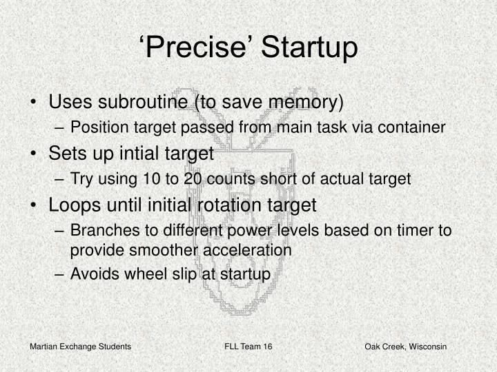 'Precise' Startup