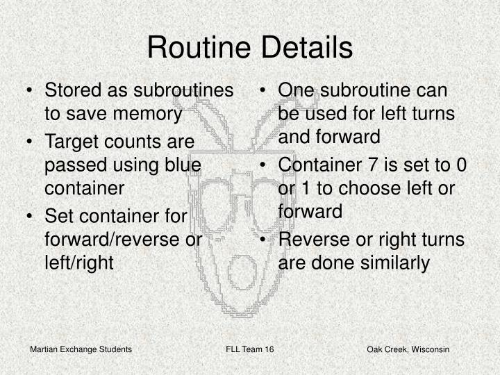 One subroutine can be used for left turns and forward