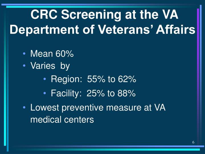 CRC Screening at the VA Department of Veterans' Affairs