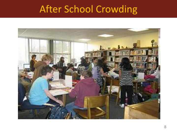 After School Crowding