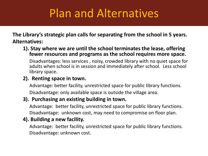 The Library's strategic plan calls for separating from the school in 5 years.