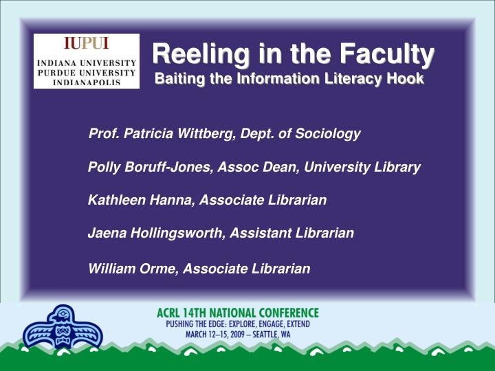 Reeling in the faculty baiting the information literacy hook