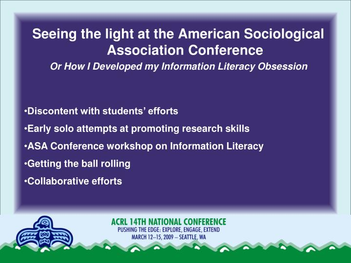 Seeing the light at the American Sociological Association Conference