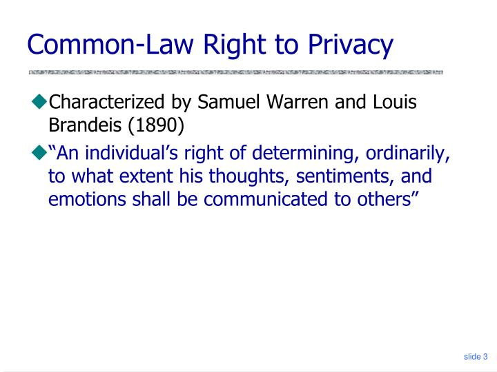 Common law right to privacy